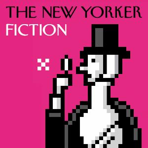 newyorkerfictionpodcast